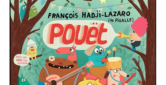 Pouët - François Hadji Lazaro & Pigalle