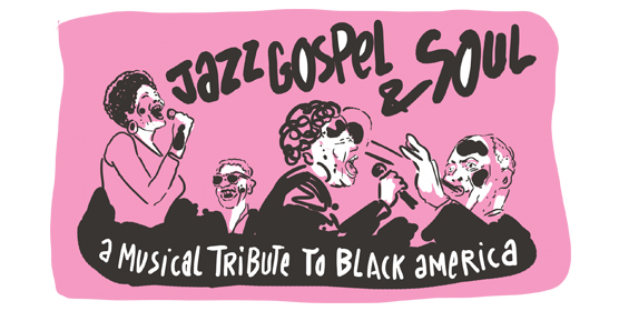 Jazz, Gospel and Soul : A musical tribute to black america