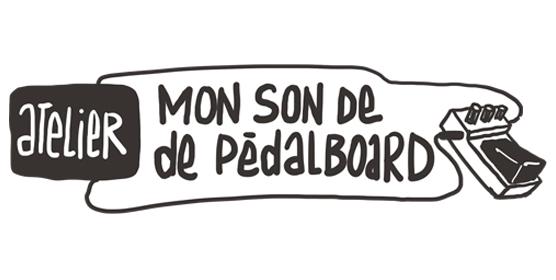 Atelier : mon son de pedalboard