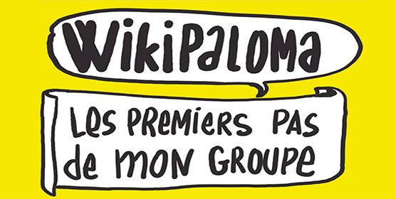 WIKIPALOMA : Les premiers pas de mon groupe