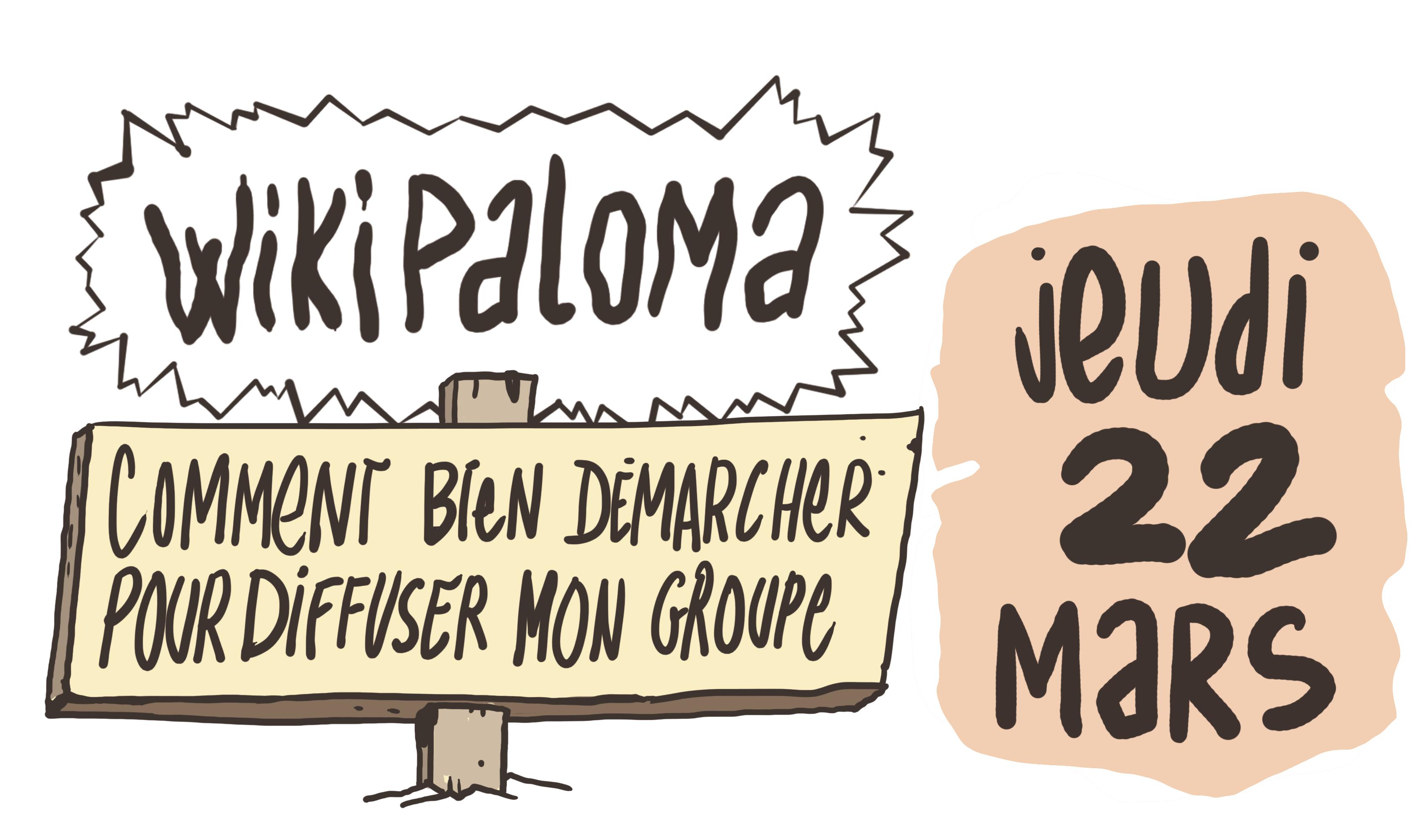 WikiPaloma:Comment bien démarcher pour diffuser mon groupe