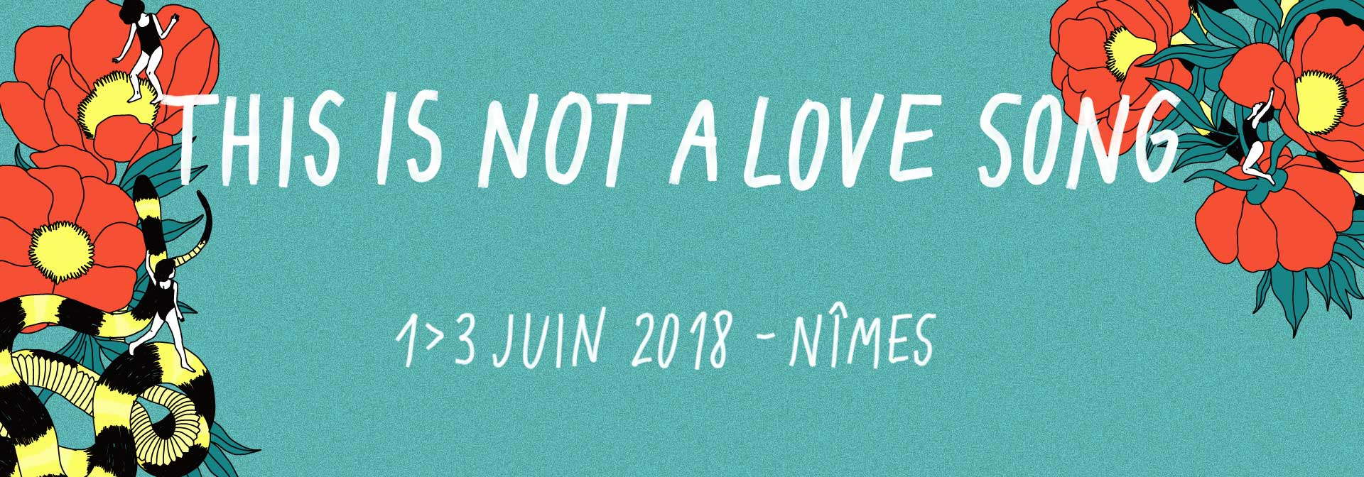THIS IS NOT A LOVE SONG 2018 : Les premiers noms